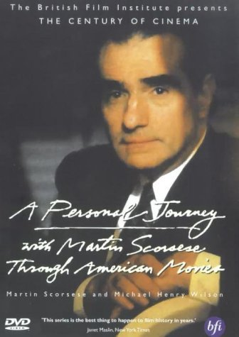 A Personal Journey With Martin Scorsese Through American Movies [1995] [DVD] by Martin Scorsese
