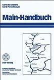 Main-Handbuch - Von der Mündung bis zum Main-Donau-Kanal - Karin Brundiers, Gerd Fleischhauer, Harald Utecht