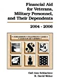 Financial Aid for Veterans, Military Personnel, and Their Dependents, 2004-2006 (Financial Aid for Veterans, Military Personnel & Their Dependents)