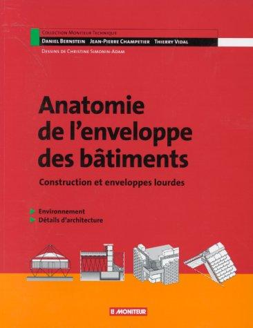Anatomie de l'enveloppe et des bâtiments par Daniel Bernstein