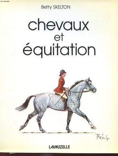 Chevaux et equitation par BETTY KELTON