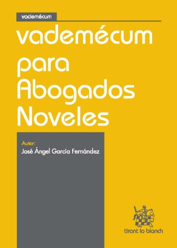 Vademecum para abogados noveles por José Ángel García Fernández