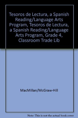 Tesoros de Lectura, a Spanish Reading/Language Arts Program, Grade 4, Classroom Trade Library (Elementary Reading Treasures) por McGraw-Hill Education