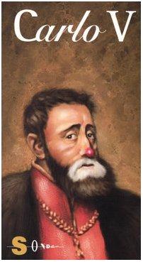 Carlo V. Cavaliere, imperatore e noto insolvente