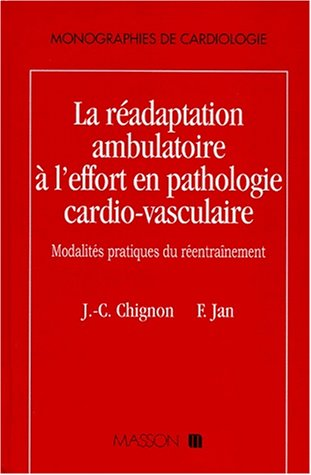 Réadaptation ambulatoire à l'effort en pathologie cardio-vasculaire