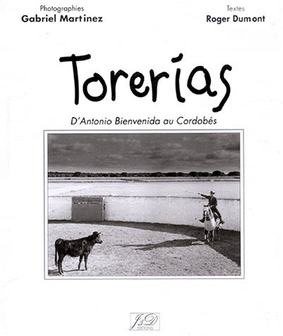 Torerías d'Antonio Bienvenida au Cordobés