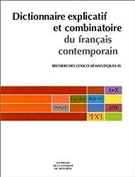 Dictionnaire explicatif et combinatoire du français contemporain : Recherches lexico-sémantiques, tome IV