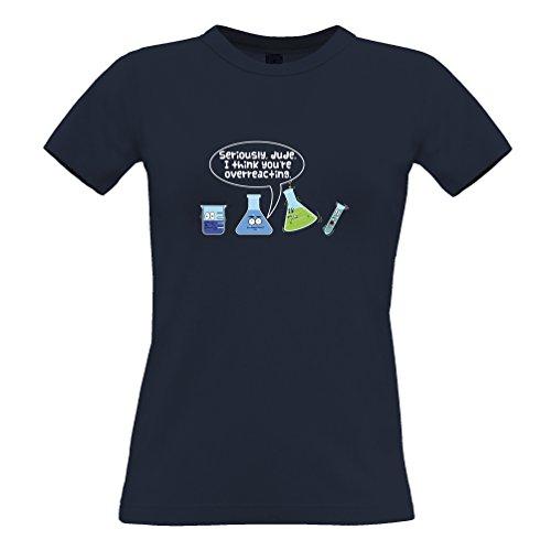Ich Glaube, Sie Sind Overreacting, Slogan Printed Design-Neuheit Geeky Frauen T-Shirt (Slogan T-shirt Lustige Damen)