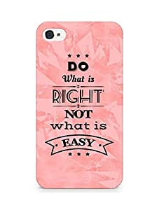 Amez Do what is Right Not what is Easy Back Cover For Apple iPhone 4s