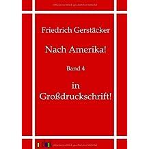 Nach Amerika!: Band 4 - in Großdruckschrift
