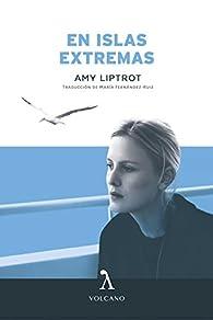 En las islas extremas par Amy Liptrot