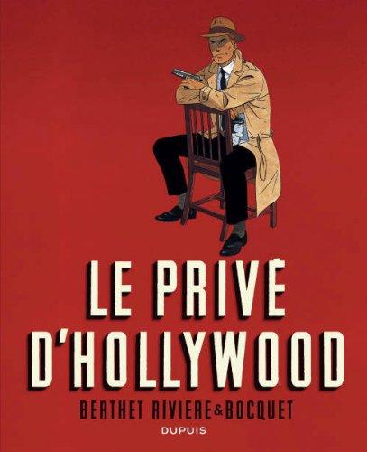 Le Privé d'Hollywood (édition intégrale en NB) - tome 1 - Le privé d'Hollywood (Intégrale) n/b
