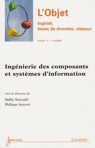 Ingénierie des composants et systèmes d'information L objet volume 11 n 4/2005