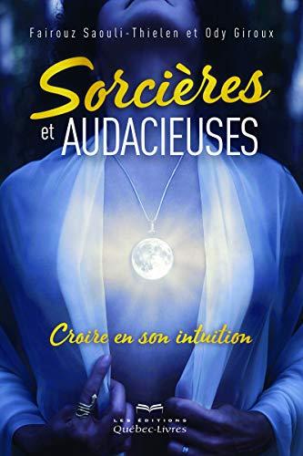 Sorcières et audacieuses par Ody Giroux