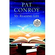 (MY READING LIFE) BY Conroy, Pat(Author)Paperback Nov-2010