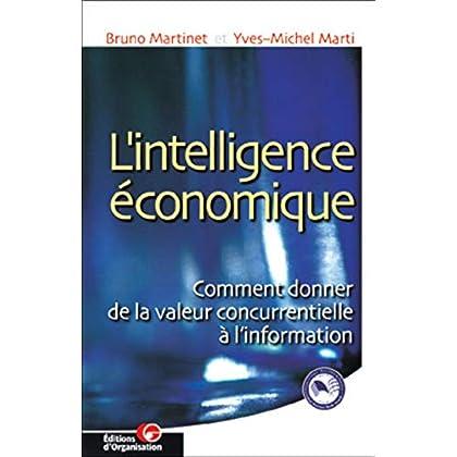 L'intelligence économique : comment donner de la valeur concurrentielle à l'information