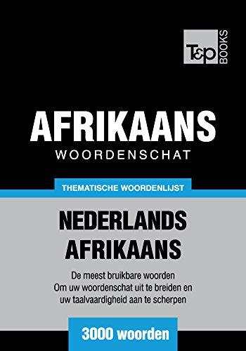 Thematische woordenschat Nederlands-Afrikaans - 3000 woorden (Dutch Edition) por Andrey Taranov
