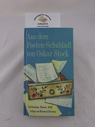 Aus dem Poeten-Schubladl. Gedichte.