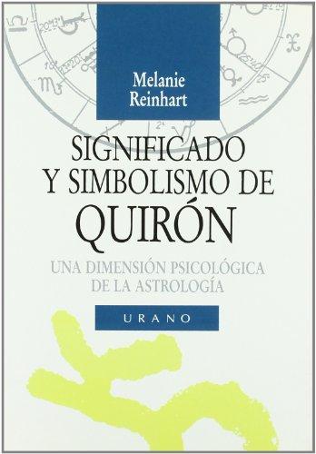 Significado y Simbolismo de Quiron por Melanie Reinhart