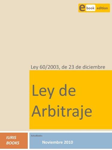 Ley 60/2003, Ley de Arbitraje por Iuris Books