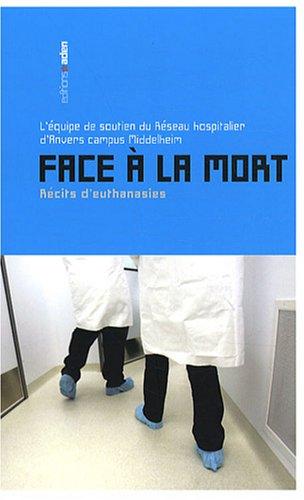 Face à la mort : Récits d'euthanasies par Rik Pinksten