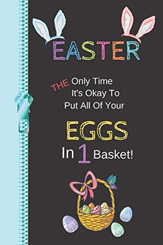 It's Okay To Put All Of Your Eggs In 1 Basket: Inspirational Creative Note Taking Lined Writing Journal ()