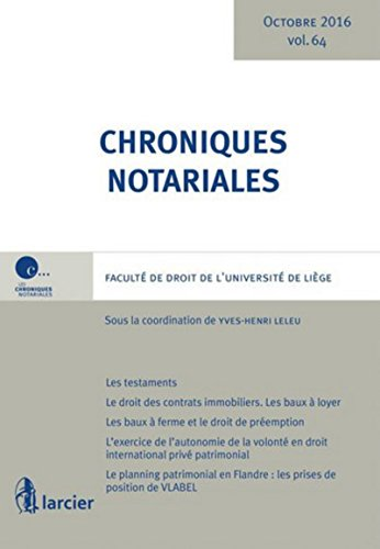 Chroniques notariales. Volume 64