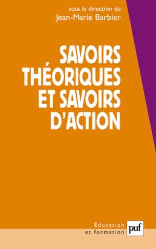 Savoirs thoriques et savoirs d'action