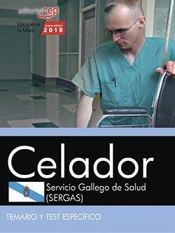 Celador. Servicio Gallego de Salud (SERGAS). Temario y test espec?fico