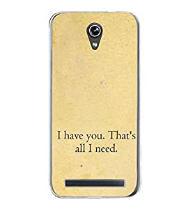 Love Quote 2D Hard Polycarbonate Designer Back Case Cover for Asus Zenfone Go ZC500TG (5 Inches)