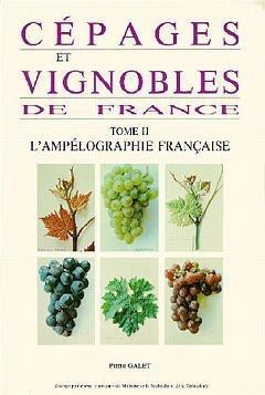 Cépages et vignobles de France, volume 2