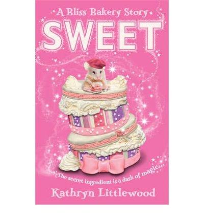 [( Sweet )] [by: Kathryn Littlewood] [Apr-2013]