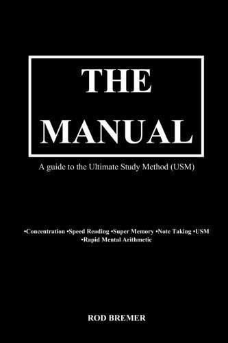 The Manual- A guide to the Ultimate Study Method (USM) by Mr Rod Bremer (2011-09-20)