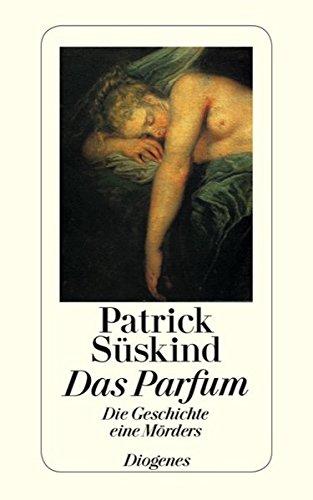 Das Parfum: Die Geschichte eines Mörders (Fiction, Poetry & Drama)