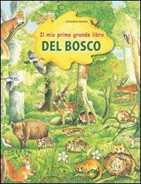 il-mio-primo-grande-libro-del-bosco