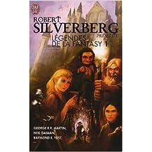 Légendes de la Fantasy, Tome 1 : Le Trône de fer ; La ballade de Pern ; Autremonde ; Les chroniques d'Alvin le faiseur ; American Gods ; Les chroniques de Krondor de Collectif ( 6 février 2008 )