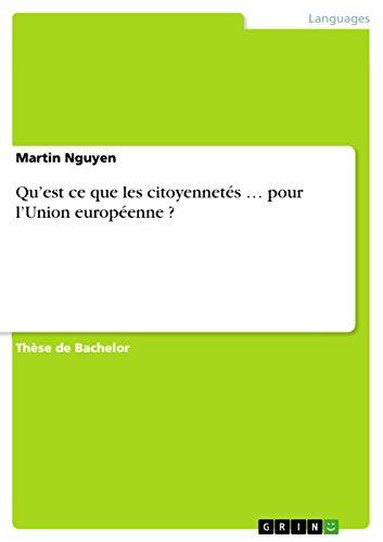 Téléchargement Qu'est ce que les citoyennetés ... pour l'Union européenne ? pdf