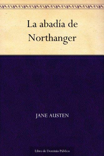 La abadía de Northanger de [Austen, Jane]