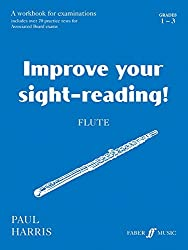 Improve Your Sight-reading! Flute, Grade 1-3: A Workbook for Examinations (Faber Edition: Improve Your Sight-Reading) by Paul Harris (1998-12-01)