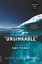 Unsinkable: The Full Story of the RMS Titanic (English Edition)