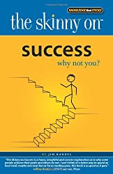 Success: Why Not You? (Skinny on)