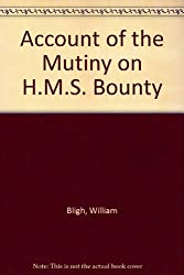 Account of the Mutiny on H.M.S.