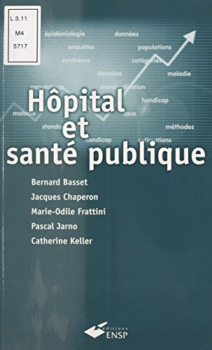 Hpital et sant publique : Introduction mthodologique