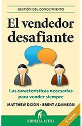 Descargar gratis El vendedor desafiante: Las características necesarias para vender siempre en .epub, .pdf o .mobi
