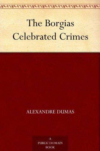 free kindle book The Borgias Celebrated Crimes