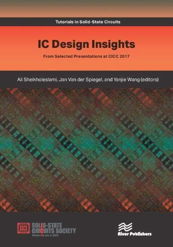 IC Design Insights: from Selected Presentations at CICC 2017 (Tutorials in Solid-State Circuits) Digital Data Transmitter