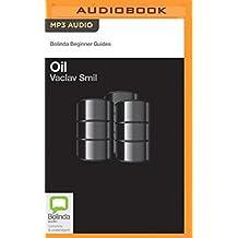 Oil (Bolinda Beginner Guides) by Vaclav Smil (2016-03-22)