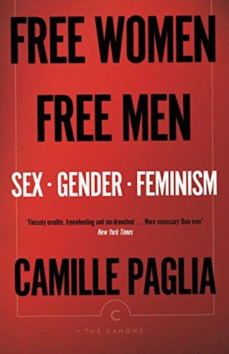 Free Women Free Men (Canons) por Camille Paglia
