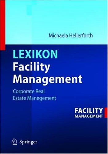 Lexikon Facility Management: Corporate Real Estate Management
