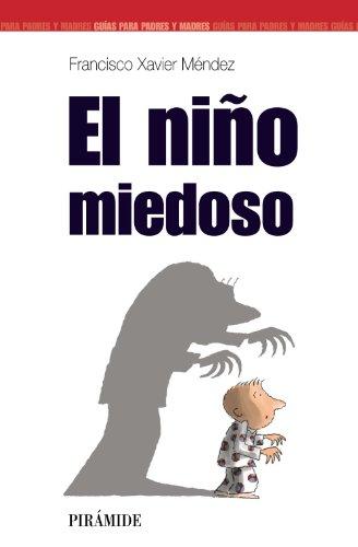 El nino miedoso / The Fearful Child par Francisco Xavier Méndez Carrillo